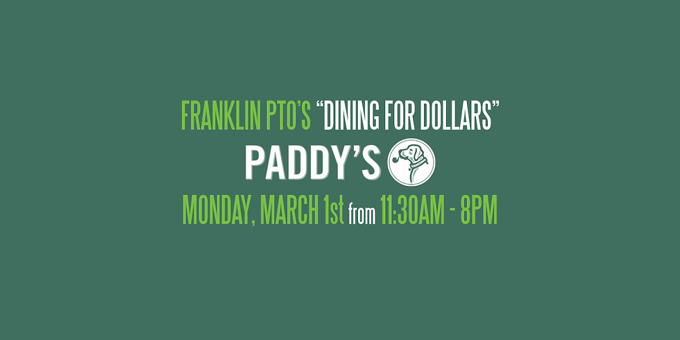 """""""Dining for Dollars"""" at Paddy's Public House Fundraiser!"""