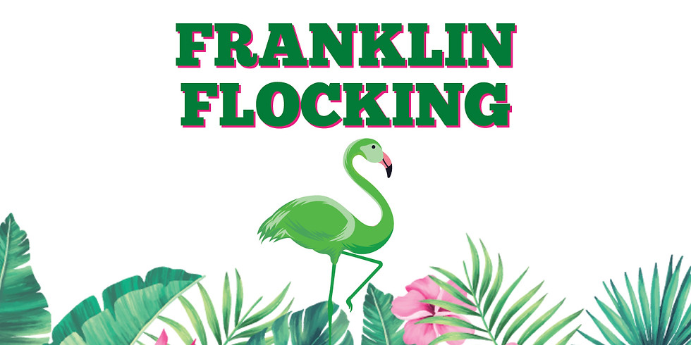 Franklin Flocking Fundraiser