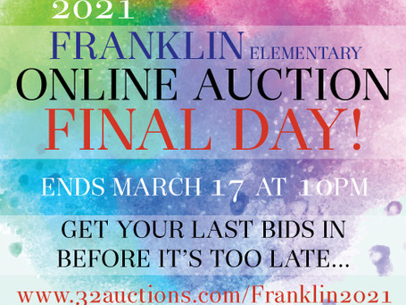 It's the FINAL DAY for the Franklin Online Auction! It ends at 10pm TONIGHT!