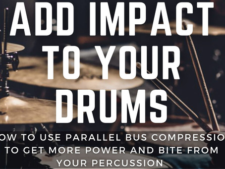 How to Add Impact to Your Drums