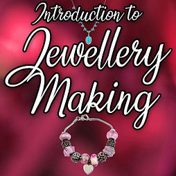 Introduction to Jewellery Making.jpg