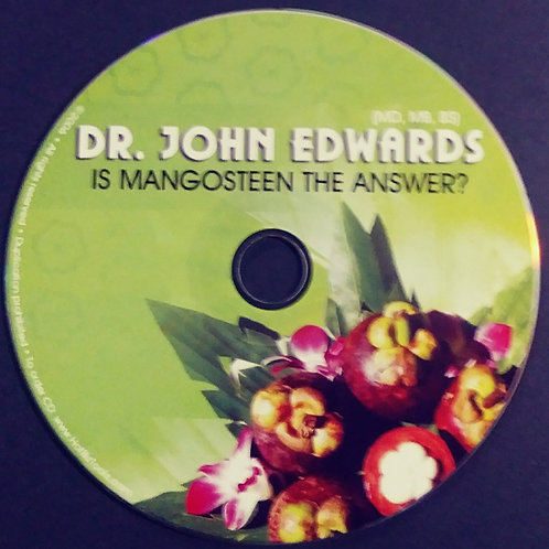 CD - Is Mangosteen the Answer? by Dr. John Edwards