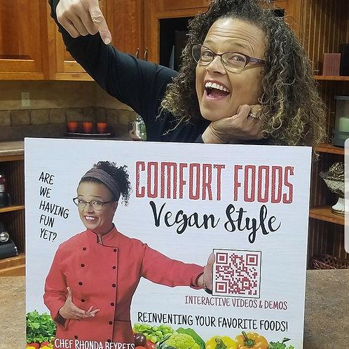 """""""Comfort Foods Vegan Style"""""""