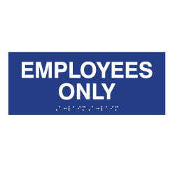 Employees Only - Tactile