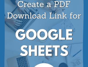 How Do I Create a PDF Download Link for a Google Sheet
