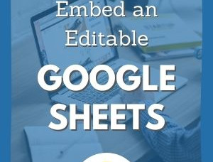 How to Embed Editable Google Sheets in Website
