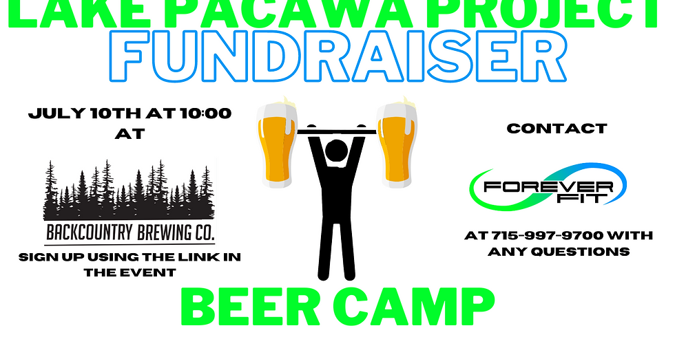 Forever Fit Beer Camp at Backcountry Brewing - Lake Pacawa Project Fundraising Event