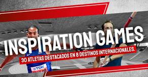 Inspiration Games, 30 atletas destacados en 8 destinos internacionales.