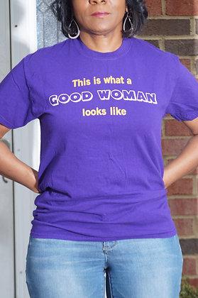 Good Woman T-Shirt