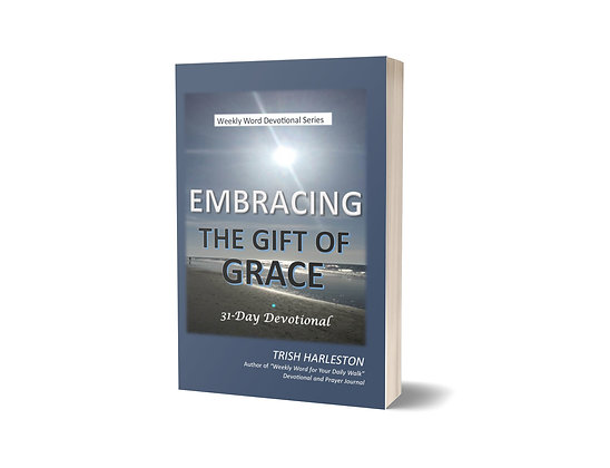 Embracing the Gift of Grace
