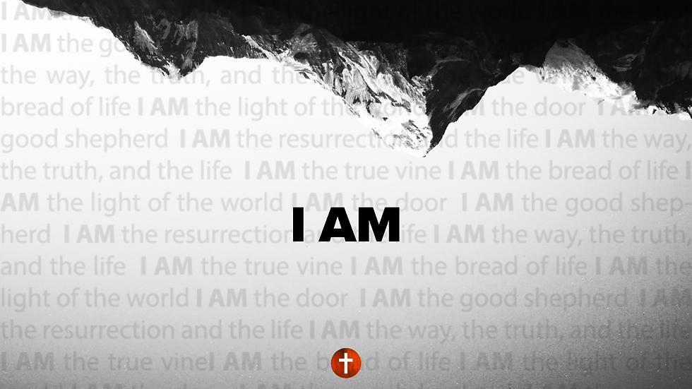 I AM- Sermon Series.png