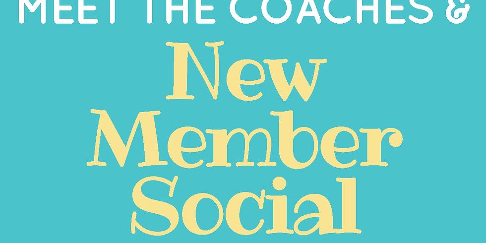 Meet the Coaches & New Member Social