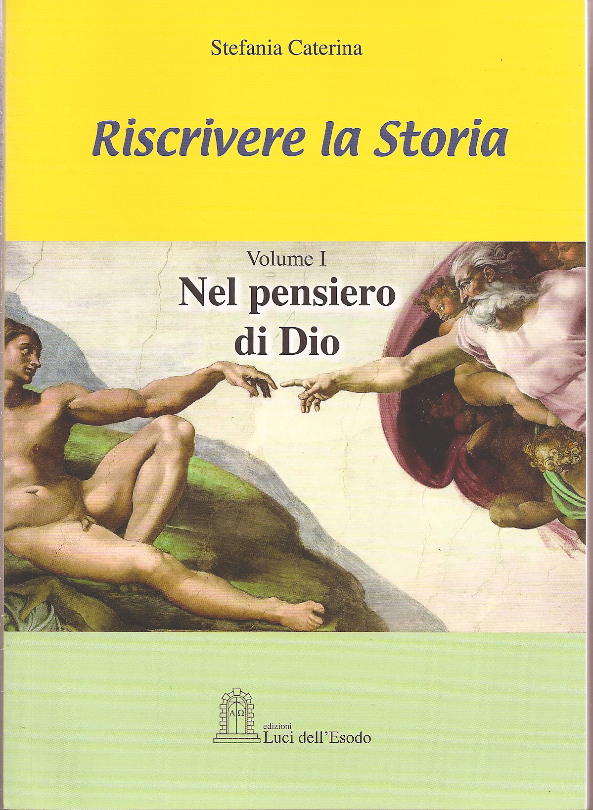 Riscrivere la Storia - Volume I