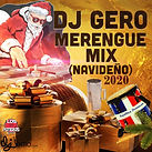Dj Gero Merengue Mix Navideño 2020.jpg