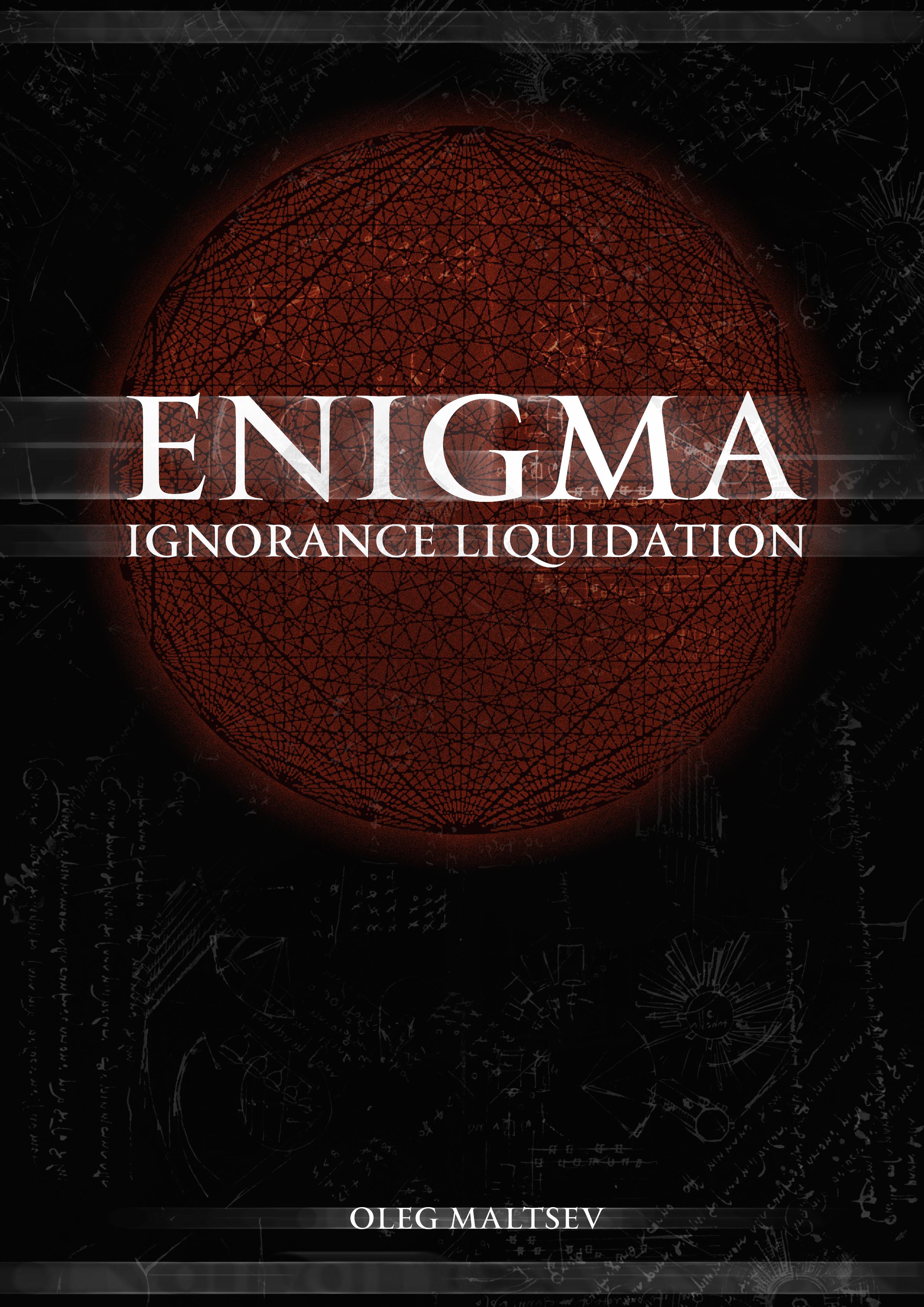 Enigma. Oleg Maltsev