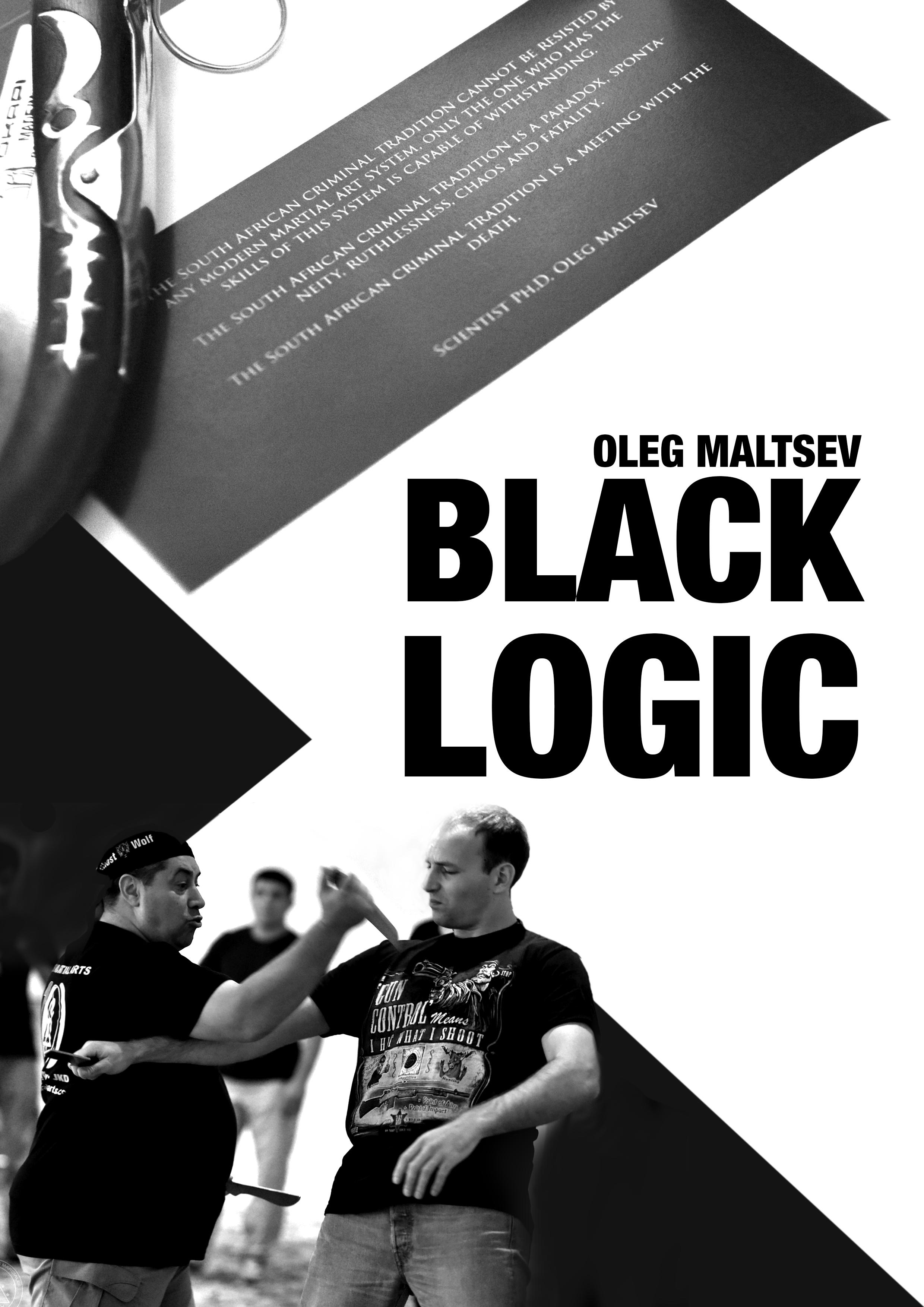 Black logic. Oleg Maltsev