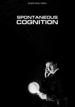 Spontaneous cognition. Oleg Maltsev