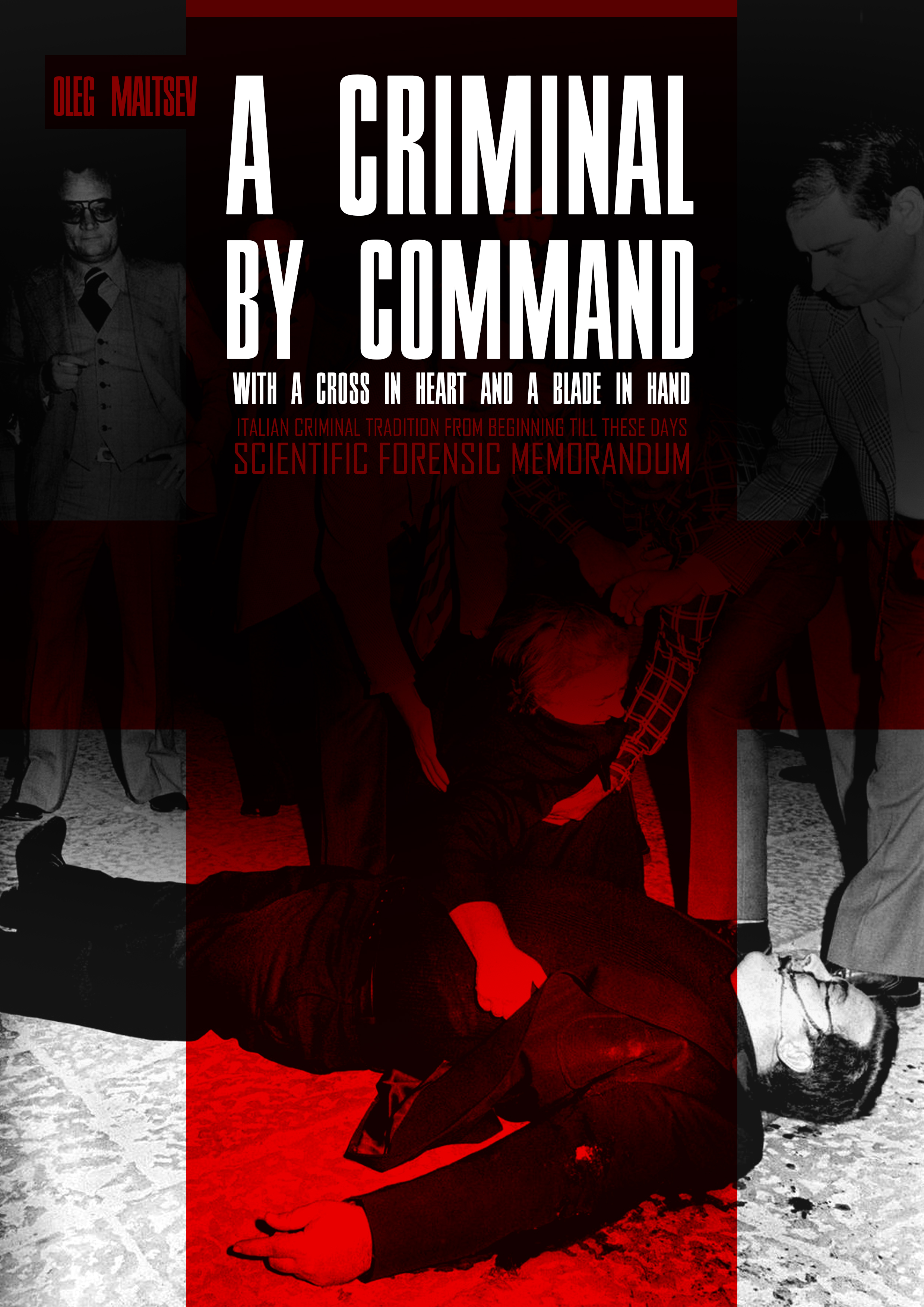 A criminal by command