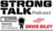 Professional Heavyweight Strongman Davis Diley interviewed on Starting Strongman's STRONG TALK Podcast