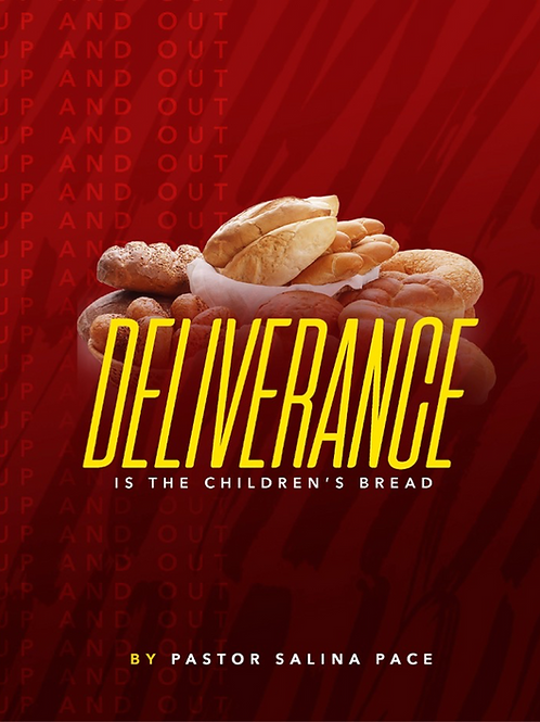 Deliverance is the Children's Bread