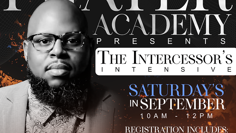 Prayer Academy: Intercessor's Intensive