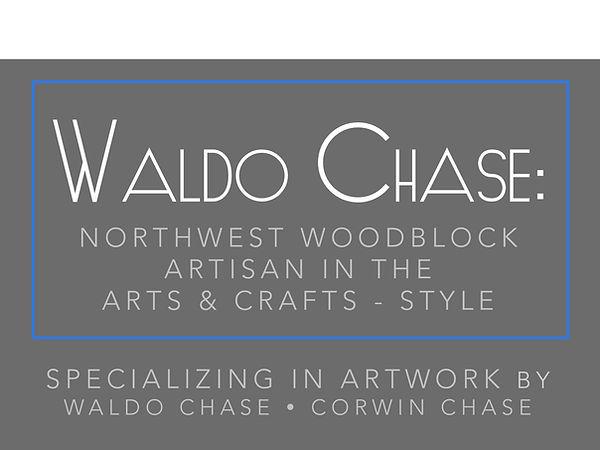 Waldo Chase Corwin Chase | Northwest Found