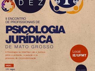 II ENCONTRO DE PROFISSIONAIS DE PSICOLOGIA JURÍDICA DE MATO GROSSO