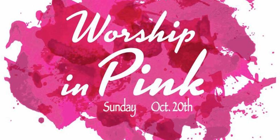 """""""Worship in Pink"""""""