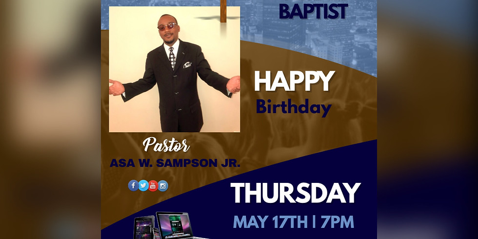 Happy Birthday Pastor Asa W. Sampson Jr.