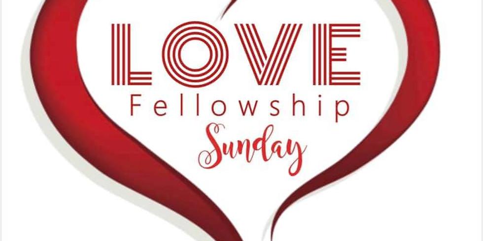 Love Fellowship Sunday