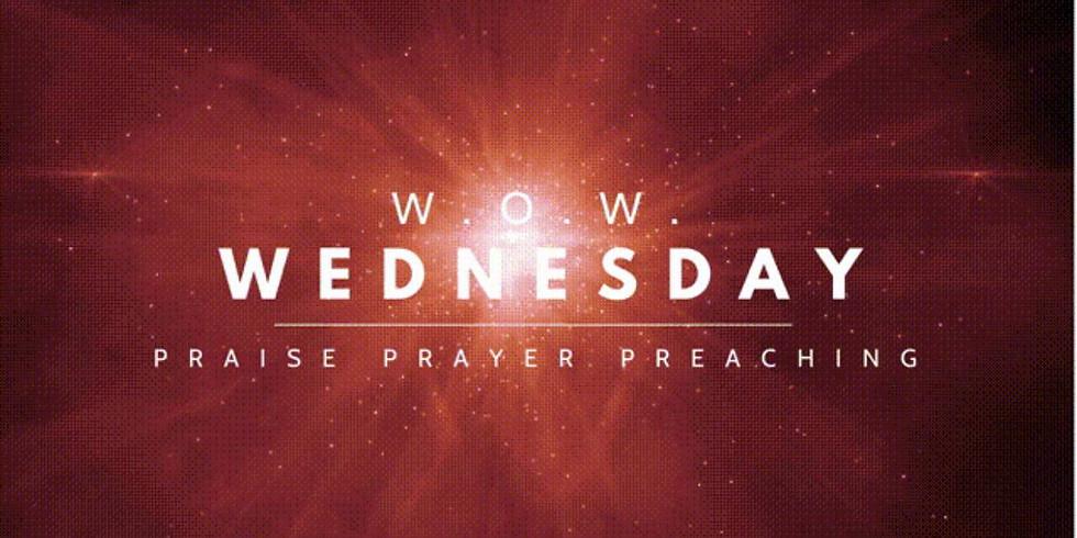 """""""W.o.W."""" Worship on Wednesday"""