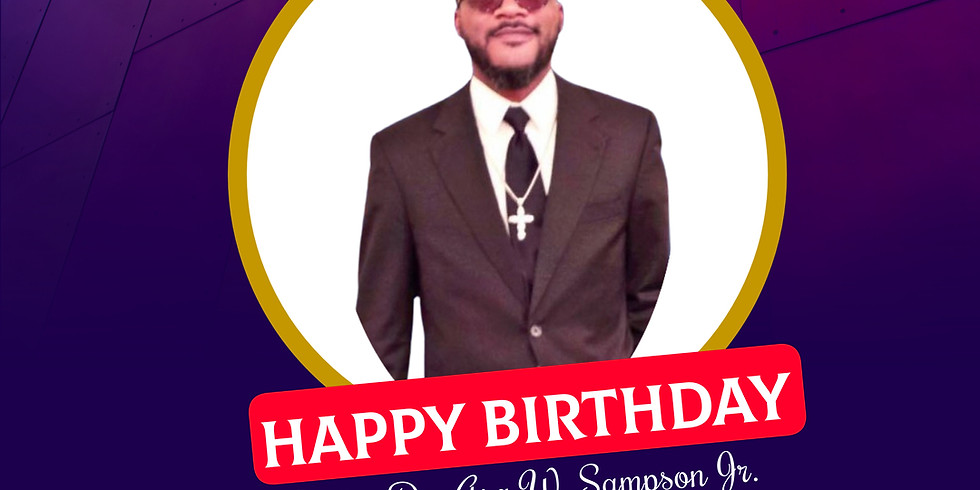 Happy Birthday Pastor Sampson Jr.