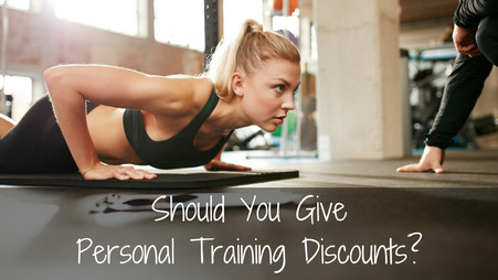 Should You Give Personal Training Discounts?
