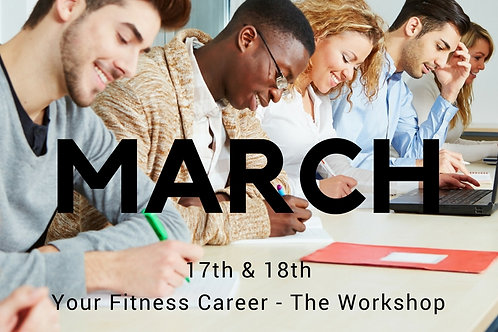 Your Fitness Career - March Workshop