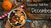 Seasonal Nutrition: December