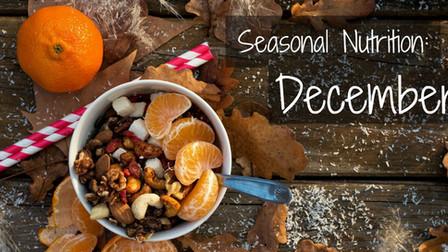 Seasonal Nutrition: December