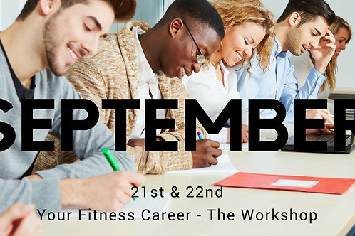 Your Fitness Career - September Workshop