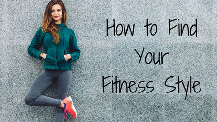 How to Find Your Fitness Style