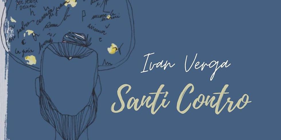 """Ivan Verga """"Santi Contro"""" - reading di poesia"""