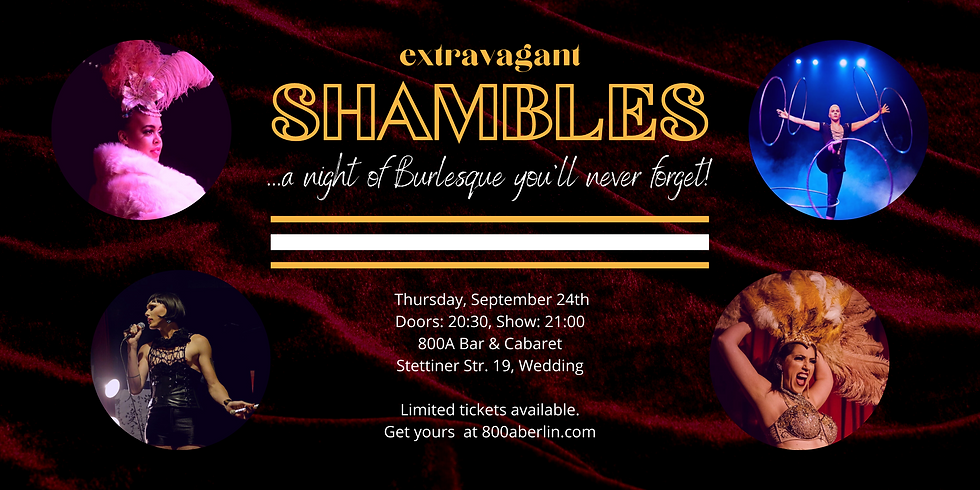Extravagant Shambles Burlesque