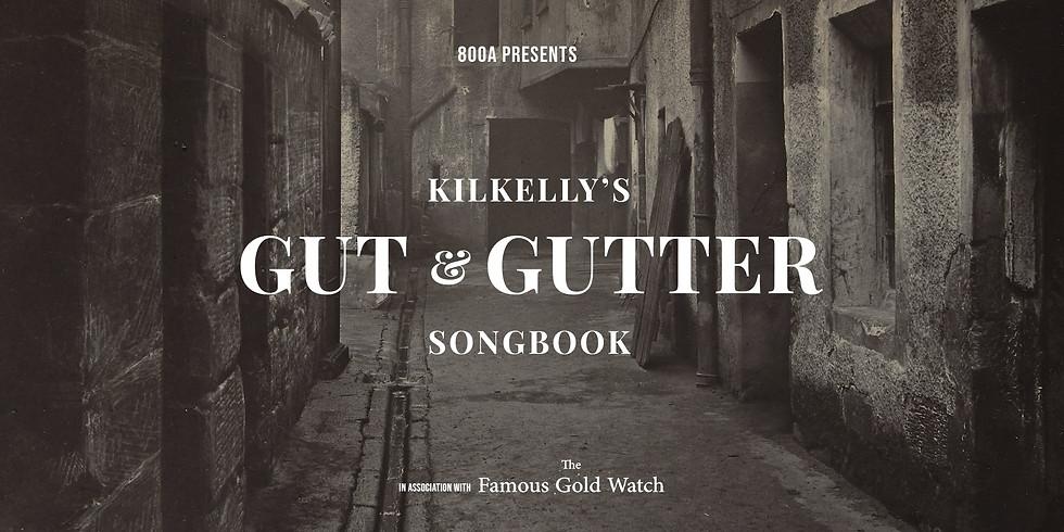 Kilkelly's Gut & Gutter Songbook