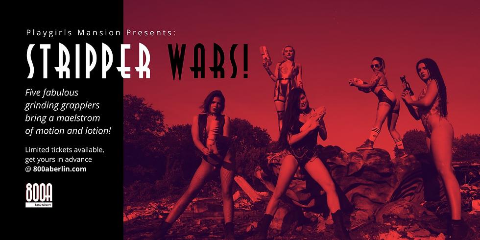 Stripper Wars!