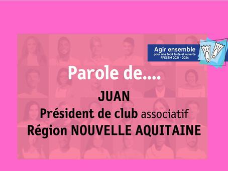 Parole de.... Juan - Président de club associatif