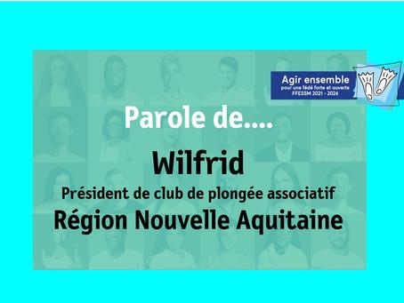 Parole de ... Wilfrid président de club associatif