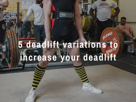 5 deadlift variations you can do to increase your deadlift total.