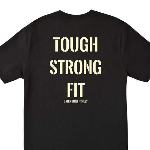 T-Shirt: Tough.Strong.Fit (Pre-Order)
