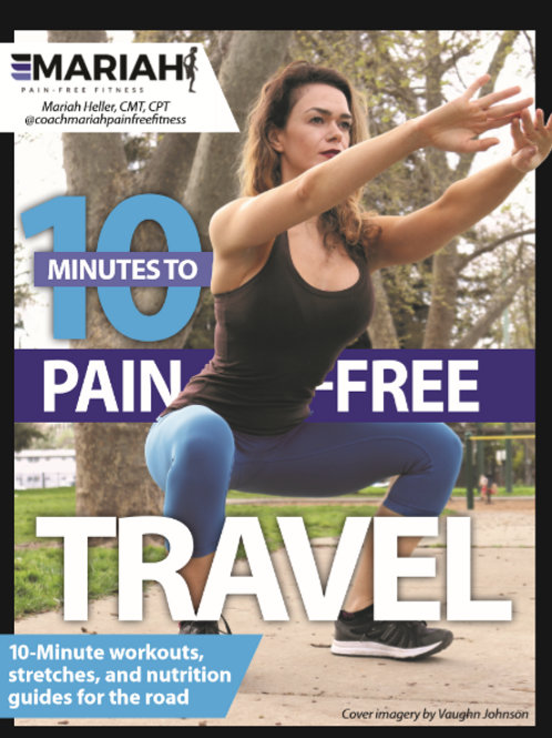 The Pain-Free Guide to Healthy Travel