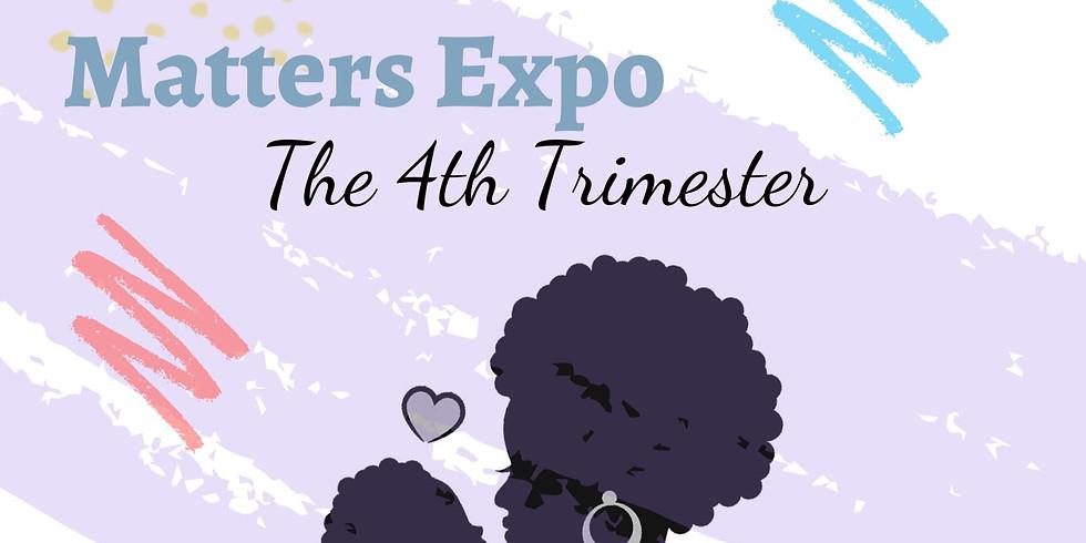 Motherhood Matters: The 4th Trimester