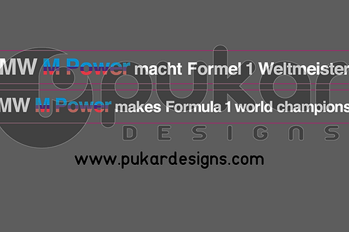 BMW M power makes formula 1 champions / macht Formel Weltmeister