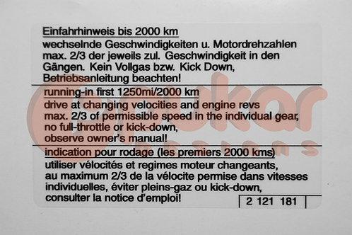 Running In Instructions / Einfahrhinweis